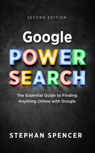Google Power Search Book by Stephan Spencer